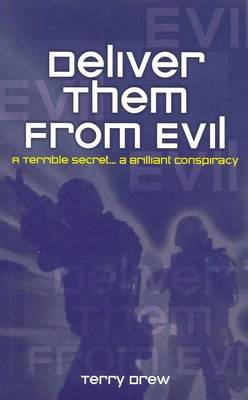 Deliver Them from Evil