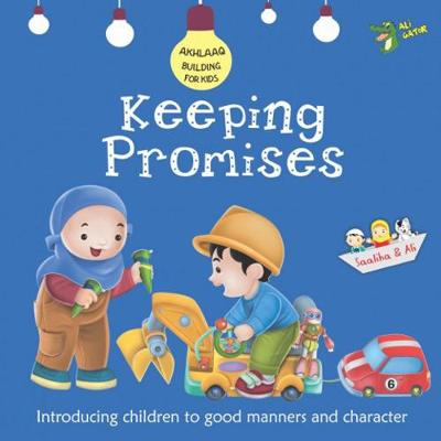Keeping Promises: Good Manners and Character