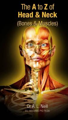 The A to Z of Head and Neck: Bones and Muscles