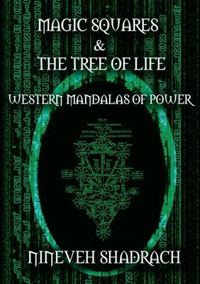 Magic Squares and Tree of Life: Western Mandalas of Power