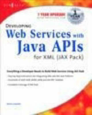 Developing Web Services with Java APIs for XML