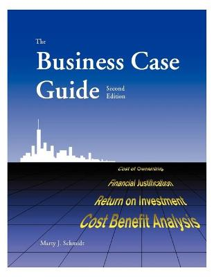 The Business Case Guide