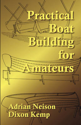 Practical Boat Building for Amateurs