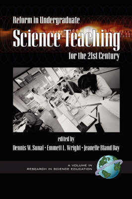 Reform in Undergraduate Science Teaching for the 21st Century