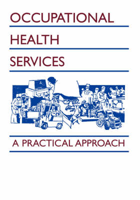 Occupational Health Services: A Practical Approach