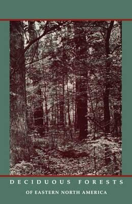 Deciduous Forests of Eastern North America