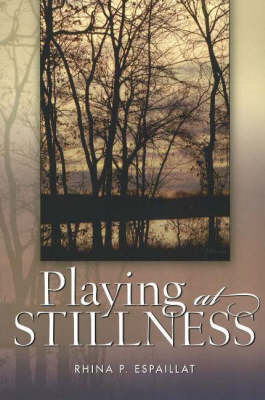 Playing at Stillness