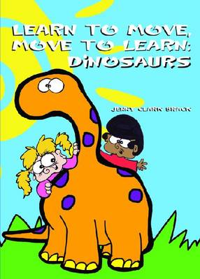 Learn to Move, Move to Learn, Dinosaurs: Learn to Move, Move to Learn, Dinosaurs - DVD