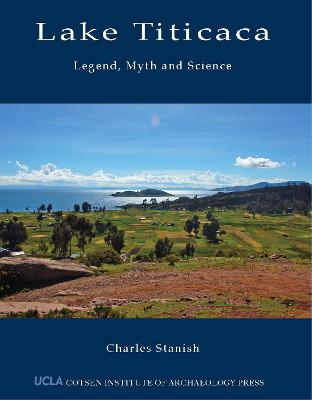 Lake Titicaca: Legend, Myth and Science