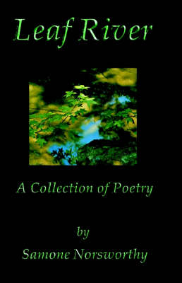 Leaf River. A Collection of Poetry