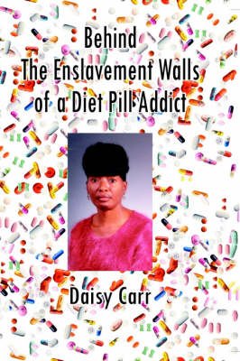 Behind the Enslavement Walls of a Diet Pill Addict