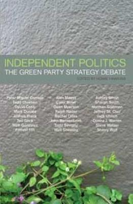 Independent Politics: The Green Party Strategy Debate