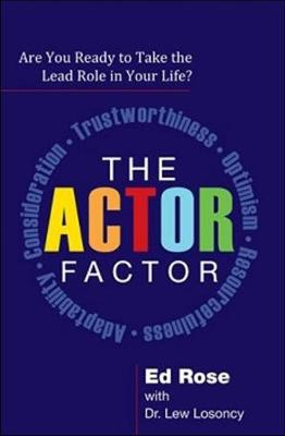 The ACTOR Factor: Are You Ready to Take the Lead Role in Your Life?