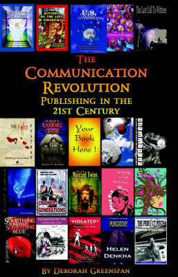 The Communication Revolution: Publishing in the 21st Century