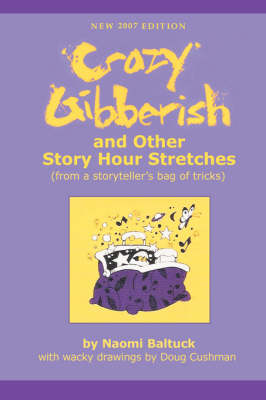 Crazy Gibberish: And Other Story Hour Stretches