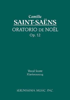 Oratorio de Noel, Op.12: Vocal Score
