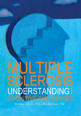 Multiple Sclerosis: Understanding the Cognitive Challenges