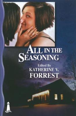 All In The Seasoning: A Holiday Anthology