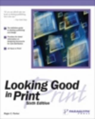 Looking Good in Print 6e