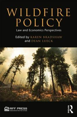Wildfire Policy: Law and Economics Perspectives