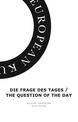 Die Frage des Tages / The Question of the Day