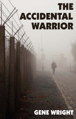 The Accidental Warrior