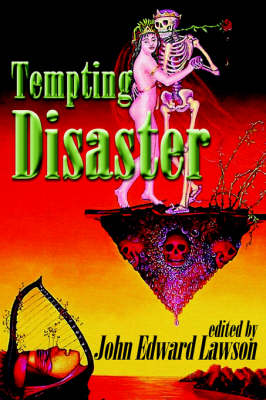 Tempting Disaster