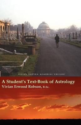 A Student's Text-book of Astrology