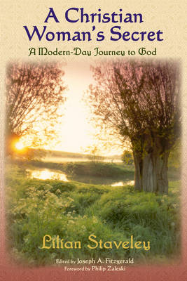 Christian Woman's Secret: A Modern-Day Journey to God
