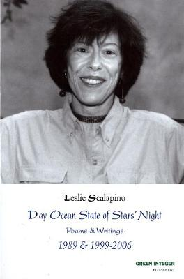 Day Ocean State Of Stars' Night: Poems & Writings 1989 & 1999 - 2006