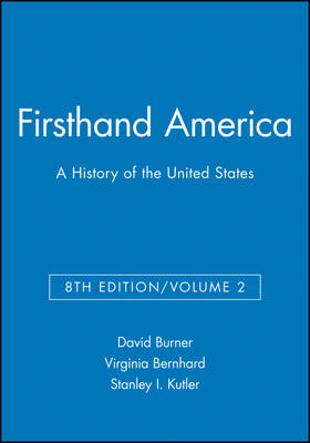 Firsthand America: A History of the United States, Volume 2