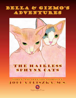 Bella and Gizmo's Adventures - The Hairless Sphynx Cats