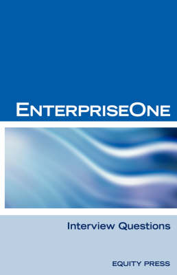Oracle Jde / Enterpriseone Interview Questions, Answers, and Explanations: Enterpriseone Certification Review