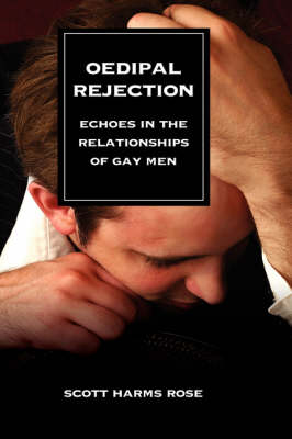 Oedipal Rejection: Echoes in the Relationships of Gay Men