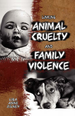 Linking Animal Cruelty and Family Violence