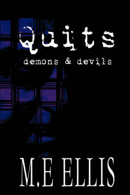 Quits: Demons and Devils