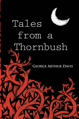 Tales from a Thornbush