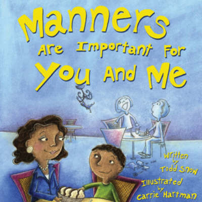 Manners are Important for You and Me