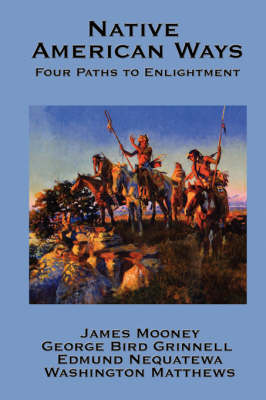 Native American Ways: Four Paths to Enlightenment