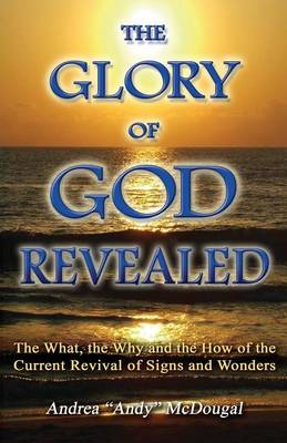 The Glory of God Revealed