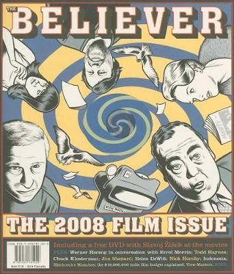 The Believer, Issue 52: March / April 08 - Film Issue