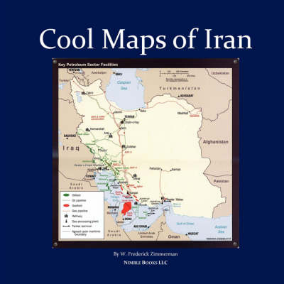 Cool Maps of Iran: Persian History, Oil Wealth, Politics, Population, Religion, Satellite, Wmd and More