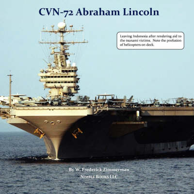 Cvn-72 Abraham Lincoln, U.S. Navy Aircraft Carrier