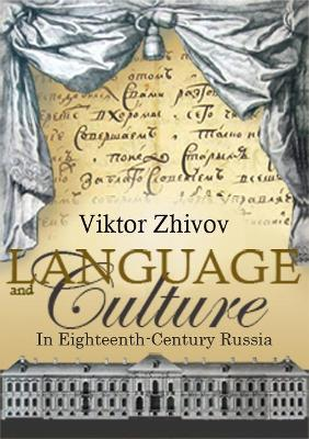 Language and Culture in Eighteenth-Century Russia