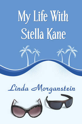 My Life with Stella Kane