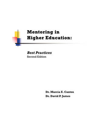 Mentoring in Higher Education: Best Practices Second Edition