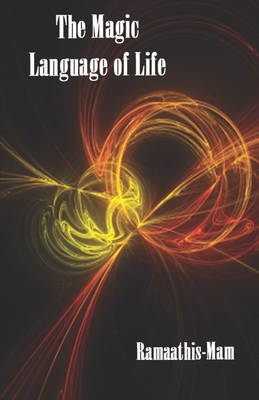 The Magic Language of Life