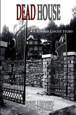 Dead House: A Zombie Horror Story
