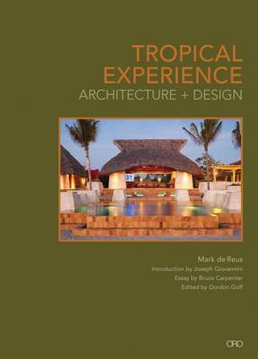 Tropical Experience: Architecture + Design