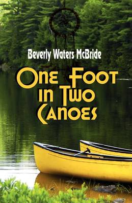 One Foot in Two Canoes